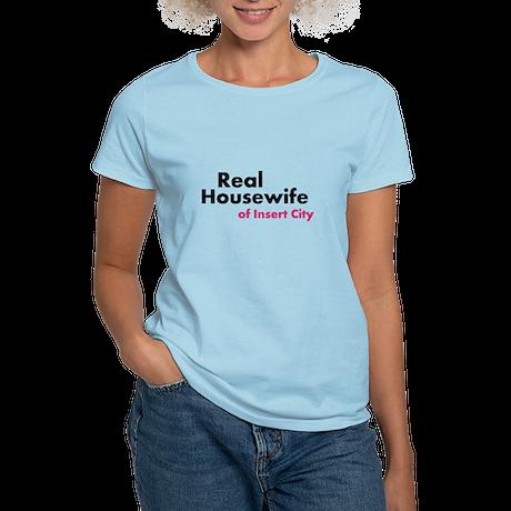 Real Housewife of ... Women's Light T-Shirt