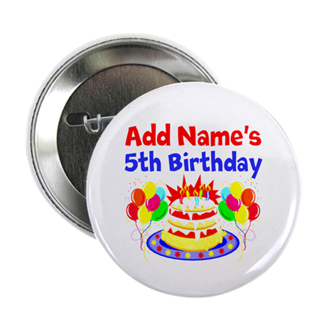 "HAPPY 5TH BIRTHDAY 2.25"" Button"