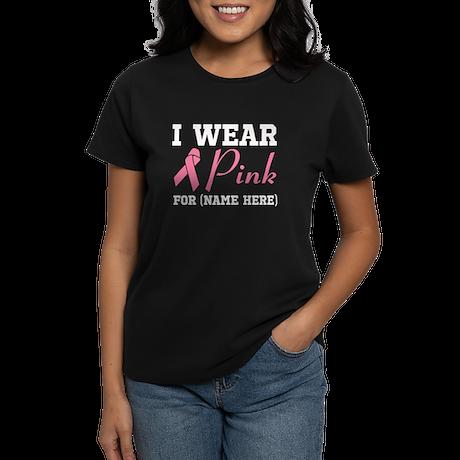 Wear Pink Women's Dark T-Shirt