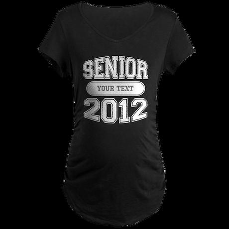 Customizable Senior 2012 Maternity Dark T-Shirt