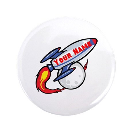 """Personalized rocket 3.5"""" Button"""