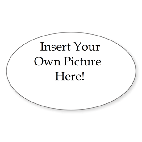 Upload your own picture Sticker (Oval 50 pk)