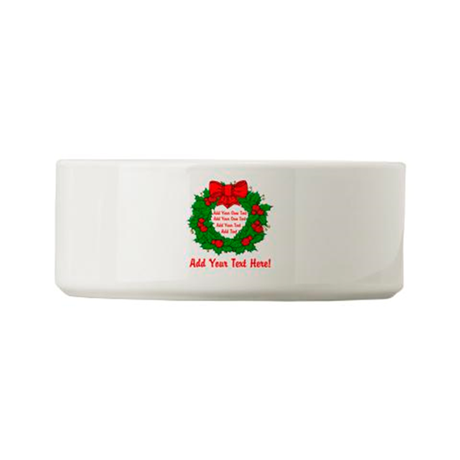 Add Your Own Text Wreath Small Pet Bowl