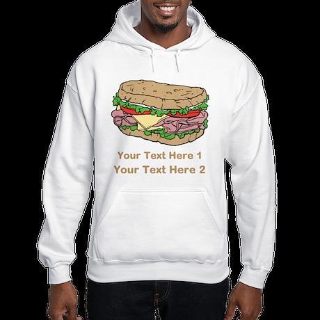 Sandwich. Custom Text. Hooded Sweatshirt