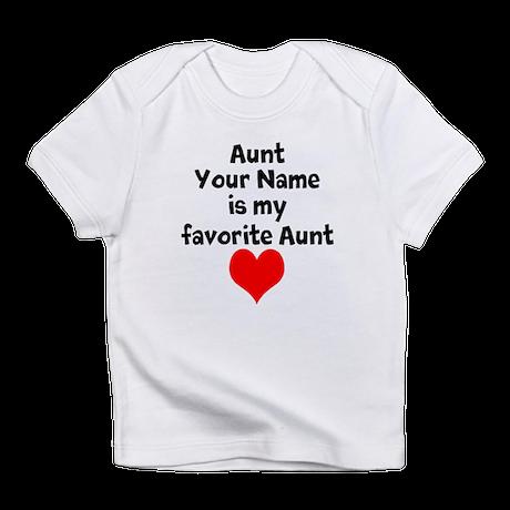 My Favorite Aunt Infant T-Shirt