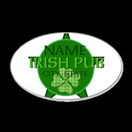 Custom Irish Pub 22x14 Oval Wall Peel
