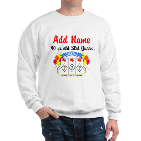PERSONALIZED 40 YR OLD Sweatshirt
