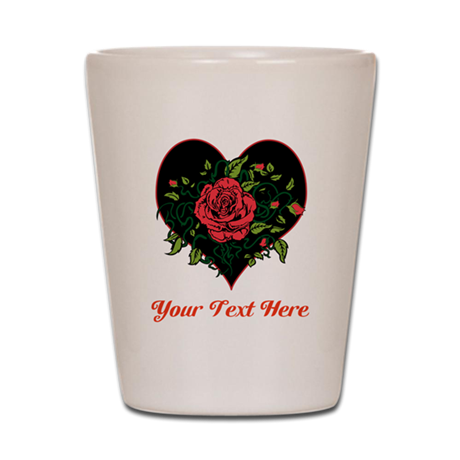 Romantic Red Rose and Text. Shot Glass