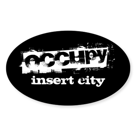Occupy Your City Sticker (Oval)