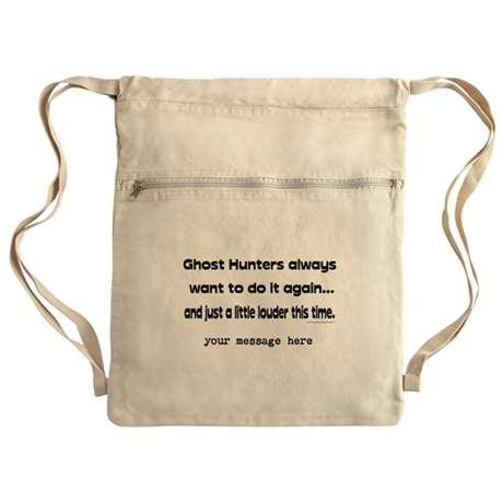 Customizable Ghost Hunters Do Cinch Sack