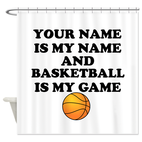 Custom basketball is my game shower curtain by sportsandhobbies Design your own bathroom games