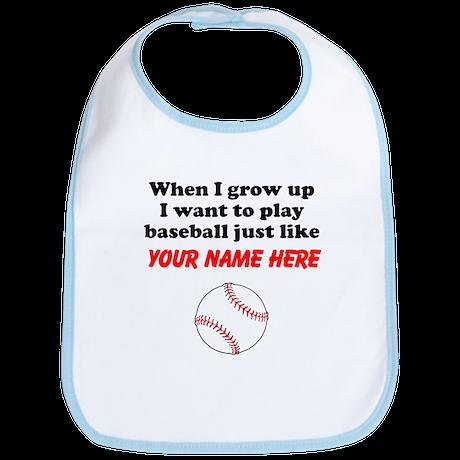 Play Baseball Just Like (Custom) Bib