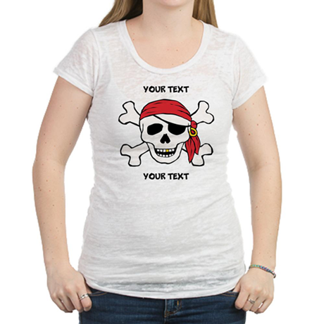 PERSONALIZE Funny Pirate Womens Burnout Tee