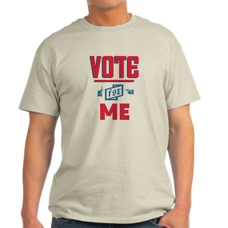 Vote For 2 T-Shirt