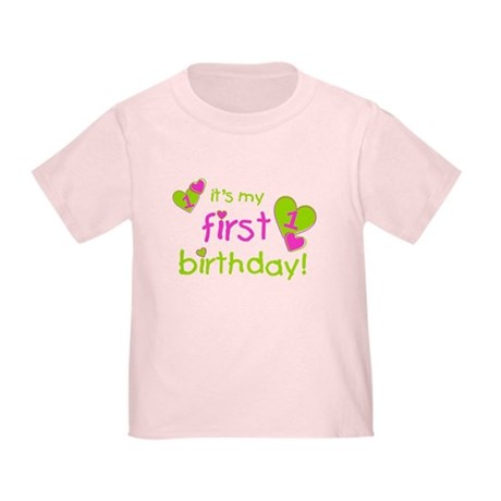 it's my first birthday Toddler T-Shirt