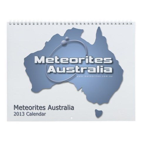 Meteorites Australia 2013 Wall Calendar