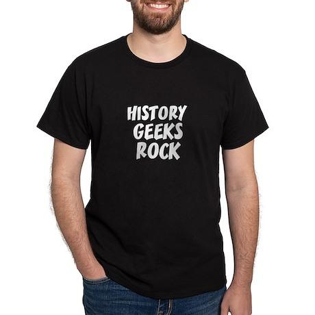 HISTORY GEEKS ROCK Black T-Shirt