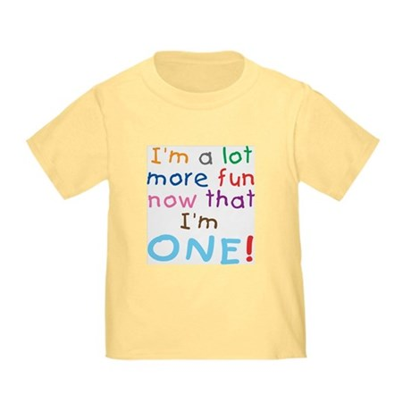 More Fun 1st Birthday First Toddler T-Shirt
