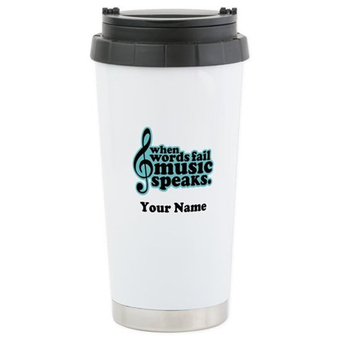 Words Fail Music Speaks Custom Ceramic Travel Mug