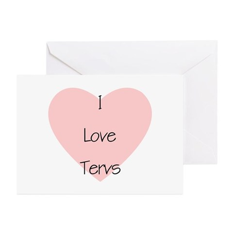 I love Tervs Greeting Cards (Pk of 10)