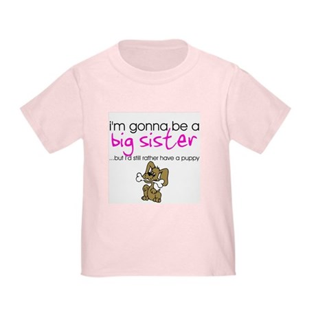 Gonna be big sister (puppy) Toddler T-Shirt